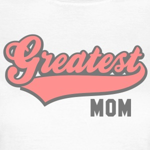 Greatest MOM 2CT-Shirt RW - Frauen T-Shirt