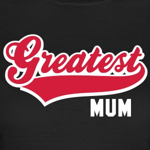 Greatest MUM 2C T-Shirt RB - T-shirt dam