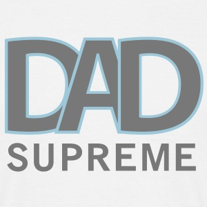 SUPREME DAD T-Shirt GW - Mannen T-shirt