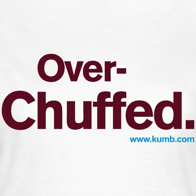 Overchuffed