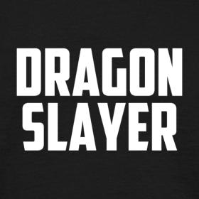 Design ~ Dragon Slayer T-Shirt