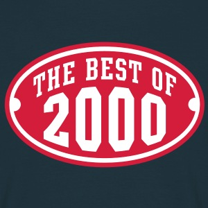 THE BEST OF 2000 2C Birthday Anniversaire Geburtstag T-Shirt - Men's T-Shirt