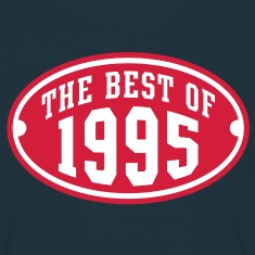 THE BEST OF 1995 2C Birthday Anniversaire Geburtstag T-Shirt