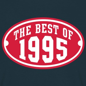 THE BEST OF 1995 2C Birthday Anniversaire Geburtstag T-Shirt - Camiseta hombre