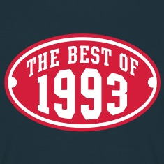 THE BEST OF 1993 2C Birthday Anniversaire Geburtstag T-Shirt