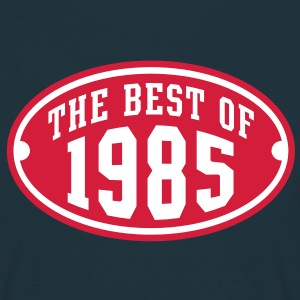 THE BEST OF 1985 2C Birthday Anniversaire Geburtstag T-Shirt - Koszulka męska