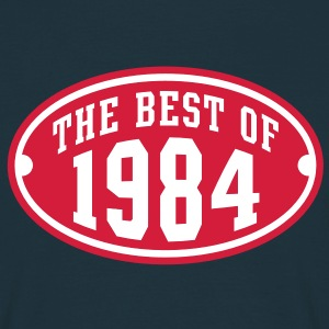 THE BEST OF 1984 2C Birthday Anniversaire Geburtstag T-Shirt - T-shirt Homme