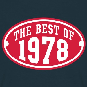 THE BEST OF 1978 2C Birthday Anniversaire Geburtstag T-Shirt - Maglietta da uomo