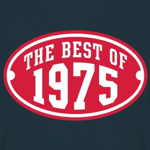 THE BEST OF 1975 2C Birthday Anniversaire Geburtstag T-Shirt - T-shirt Homme