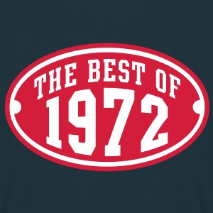 THE BEST OF 1972 2C Birthday Anniversaire Geburtstag T-Shirt - Maglietta da uomo