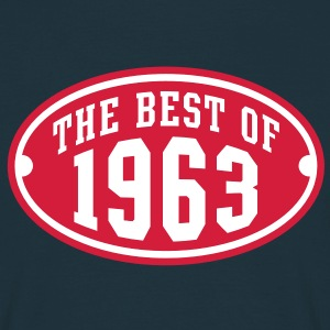 THE BEST OF 1963 2C Birthday Anniversaire Geburtstag T-Shirt RN - Maglietta da uomo