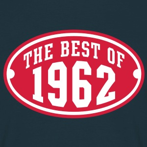 THE BEST OF 1962 2C Birthday Anniversaire Geburtstag T-Shirt RN - Maglietta da uomo