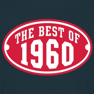 THE BEST OF 1960 2C Birthday Anniversaire Geburtstag T-Shirt RN - Camiseta hombre