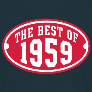 THE BEST OF 1959 2C Birthday Anniversaire Geburtstag T-Shirt - Männer T-Shirt