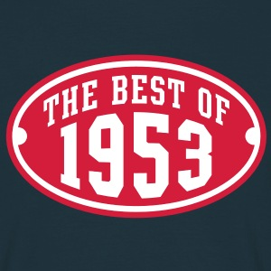 THE BEST OF 1953 2C Birthday Anniversaire Geburtstag T-Shirt - Men's T-Shirt