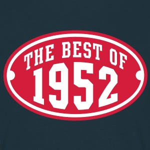 THE BEST OF 1952 2C Birthday Anniversaire Geburtstag T-Shirt - Men's T-Shirt