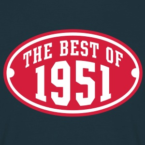 THE BEST OF 1951 2C Birthday Anniversaire Geburtstag T-Shirt - Men's T-Shirt