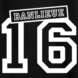 banlieue 16 Shirts - Teenager T-shirt