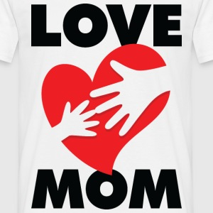Love Mom 1 (dd)++ T-shirts - T-shirt herr
