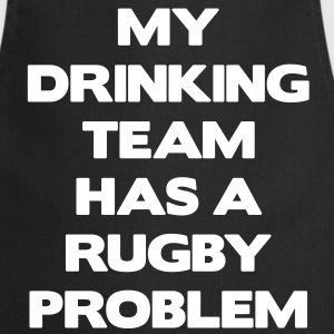 My Drinking Team Has a Rugby Problem Forklæder - Forklæde