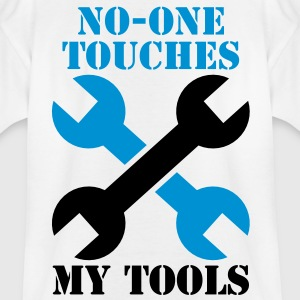 NO-ONE Touches my tools Shirts - Kids' T-Shirt
