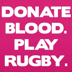 Donate Blood. Play Rugby. bolsas - Bolsa de tela ecológica