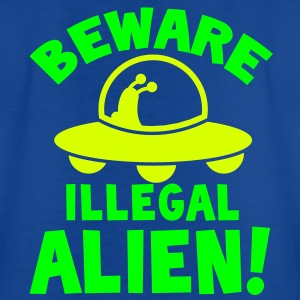 beware illegal alien! foreigner Shirts - Kids' T-Shirt