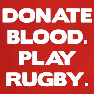 Donate Blood. Play Rugby.  Aprons - Cooking Apron