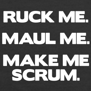 Ruck Me Maul Me Make Me Scrum Hoodies & Sweatshirts - Women's Premium Hoodie