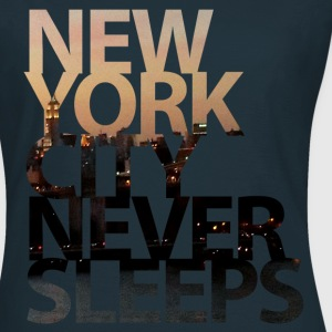 New York City Never Sleeps T-Shirts - Frauen T-Shirt