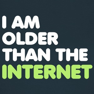 I am older than the internet T-Shirts - Women's T-Shirt