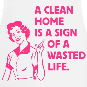 a clean home is a sign of a  life Forklæder - Forklæde