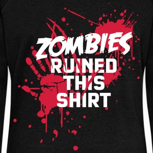 zombies runied this shirt - zombie blood bloody undead Hoodies & Sweatshirts - Women's Boat Neck Long Sleeve Top
