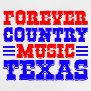 forever country music texas T-Shirts - Baby T-Shirt