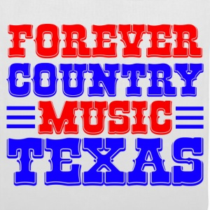 forever country music texas Torby - Torba materiałowa