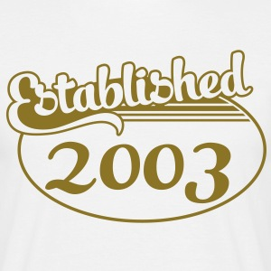 Birthday-Shirt - Geburtstag - Established 2003 (uk) T-Shirts - Men's T-Shirt