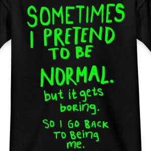 Awesome - Normal is Boring Shirts - Teenage T-shirt