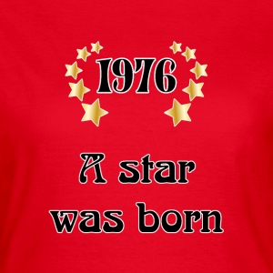 1976 - a star was born Tee shirts - T-shirt Femme