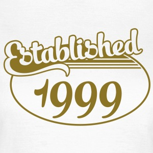 Birthday-Shirt - Geburtstag - Established 1999 (es) Camisetas - Camiseta mujer