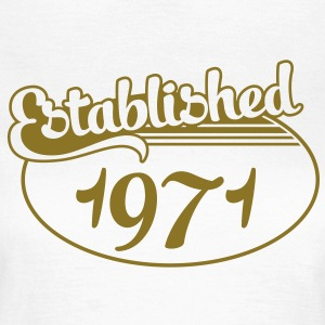 Birthday-Shirt - Geburtstag - Established 1971 (uk) T-shirts - T-shirt dam
