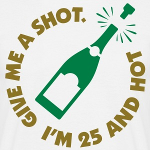 Give Me A Shot 1 (2c)++ Tee shirts - T-shirt Homme