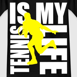 tennis is my life Skjorter - T-skjorte for barn