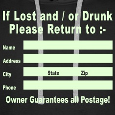 If Lost and / or Drunk Please Return to / Glow in the Dark