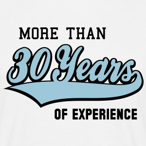 MORE THAN 30 Years OF EXPERIENCE 2C T-Shirt - Mannen T-shirt