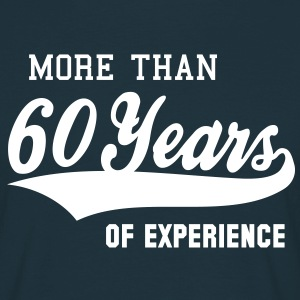 MORE THAN 60 Years OF EXPERIENCE T-Shirt WN - Männer T-Shirt