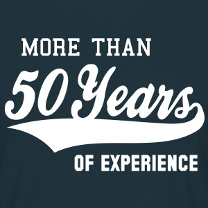 MORE THAN 50 Years OF EXPERIENCE T-Shirt WN - Maglietta da uomo
