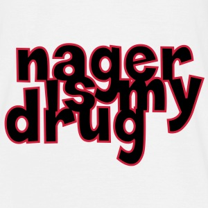 Nager is my drug ! Tee shirts - T-shirt Homme