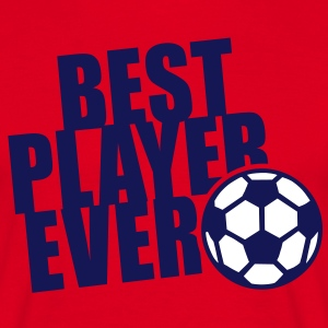 BEST PLAYER EVER 2C T-Shirt NA - Mannen T-shirt