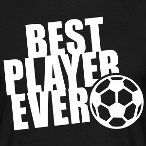 BEST PLAYER EVER T-Shirt WB - Mannen T-shirt
