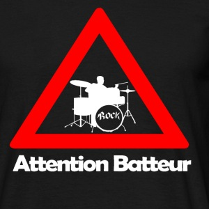 Attention batteur Tee shirts - T-shirt Homme